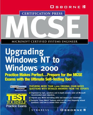 MCSE Upgrading from Microsoft Windows NT 4.0 to Microsoft Windows 2000 Study Guide (Exam 70-222) (Certification)