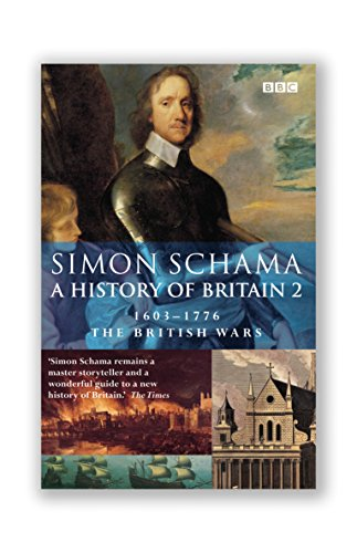 History of Britain (Vol 2): The British Wars 1603-1776: British Wars, 1603-1776 Vol 2