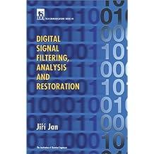 Digital Signal Filtering, Analysis and Restoration (Telecommunications)