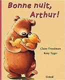 Bonne nuit, Arthur ! (Le Coin des His.)