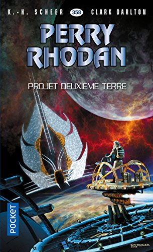 Perry Rhodan n°358 : Projet Deuxième Terre