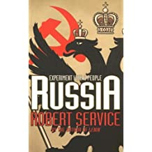 Russia: Experiment with a People by Robert Service (2006-04-30)