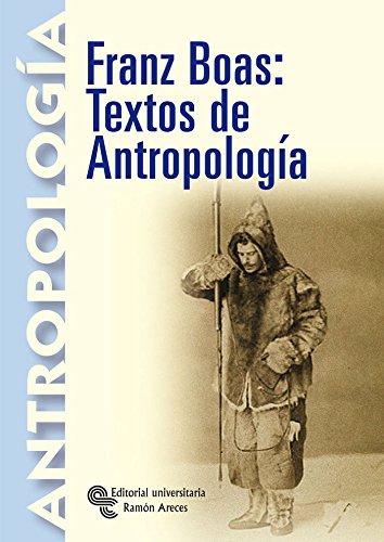 Franz Boas: Textos de Antropología (Libro Técnico) por Franz Boas