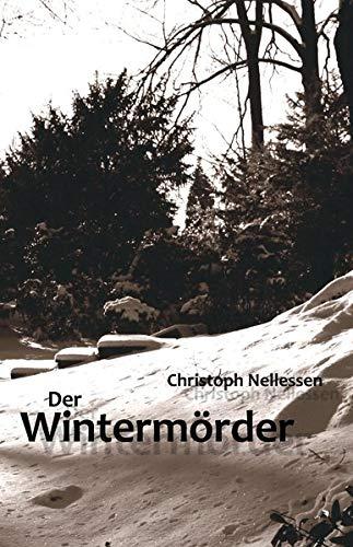 Der Wintermörder: Ein historischer Niederrhein-Krimi