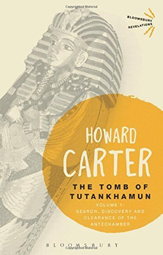 The Tomb of Tutankhamun: Volume 1: Search, Discovery and Clearance of the Antechamber (Bloomsbury Revelations) Reissue edition by Carter, Howard, Mace, A.C. (2014) Paperback