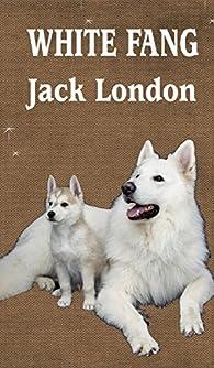 WHITE FANG par Jack London