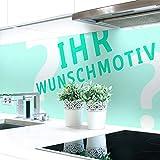 Küchenrückwand Ihr Wunschmotiv Premium Hart-PVC 0,4 mm selbstklebend 160x60cm