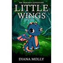Books for Girls : The Dragon's Adventure: Little Wings (Little Dragon, Fantasy, Tales, Grow up, Books for Girls 9-12) (Dragon Island) (English Edition)