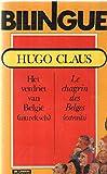 Le chagrin des Belges (extraits) Bilingue