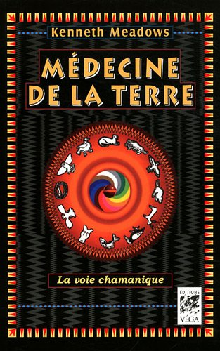 Médecine de la terre par Kenneth Meadows