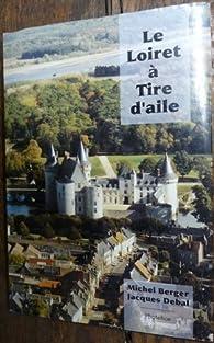 Le Loiret à tire d'aile par Jacques Debal