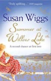 Summer at Willow Lake (The Lakeshore Chronicles - Book 1) by Susan Wiggs