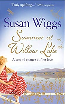 Summer at Willow Lake (The Lakeshore Chronicles, Book 1) by [Wiggs, Susan]