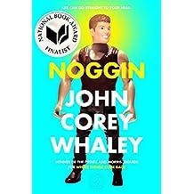 Noggin (English Edition)