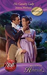 His Cavalry Lady (Mills & Boon Historical) (The Aikenhead Honours, Book 1)
