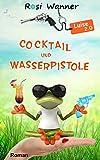 Cocktail und Wasserpistole (Luise 2)