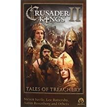 Crusader Kings II: Tales of Treachery by Steven Savile (4-Dec-2014) Paperback