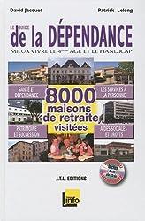 Le guide de la dépendance : Mieux vivre le 4e âge et le handicap (1Cédérom) de David Jacquet (22 janvier 2010) Broché