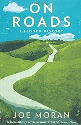 On Roads: A Hidden History