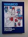 Wabco Beschreibung der Druckluftgeräte in Fahrzeugen 1989