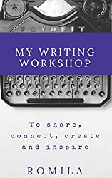 My Writing Workshop: To share, connect, create and inspire