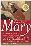 Image de The Gospels of Mary: The Secret Tradition of Mary Magdalene, the Companion of Jesus