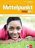 Mittelpunkt Neu Zweibandig: Lehr- Und Arbeitsbuch B1+ MIT CD Zum Arbeitsbuch by Brigit Braun (2014-01-01)