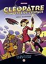 Cléopâtre princesse de l'espace, tome 1 : La prophétie des étoiles par Maihack