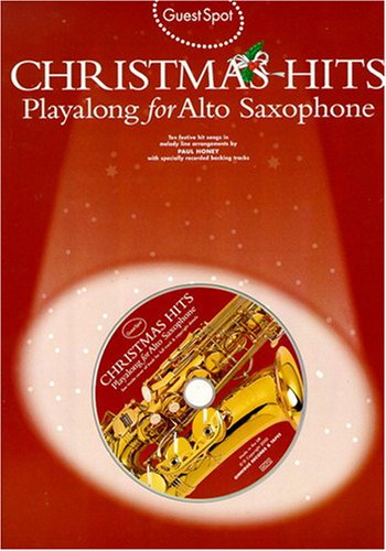 Christmas hits: Playalong for alto saxophone (Guest spot) por From Wise Publications