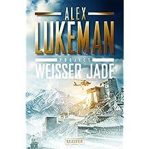 PROJECT: WEISSER JADE: Thriller (German Edition)