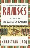 Ramses: The Battle of Kadesh - Volume III by Christian Jacq(1998-07-01) -