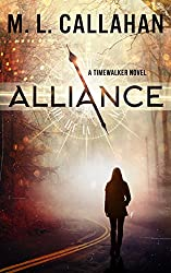 ALLIANCE: A Timewalker Novel (Alliance: The Timewalkers Book 1)