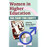 Women in Higher Education: The Fight for Equity