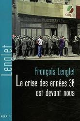 La crise des années 1930 est devant nous