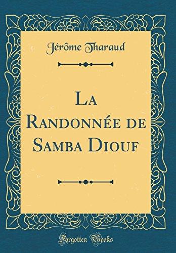 La Randonn'e de Samba Diouf (Classic Reprint)