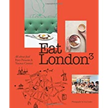 Eat London: All About Food