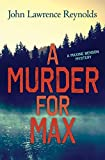 Front cover for the book A Murder for Max by John Reynolds