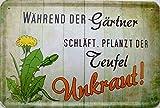Blechschild 20x30cm - Während der Gärtner schläft, pflanzt der Teufel Unkraut Garten Kleingarten