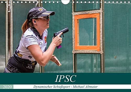 IPSC - Dynamischer Schießsport (Wandkalender 2020 DIN A4 quer): IPSC Schützen in Aktion (Monatskalender, 14 Seiten ) (CALVENDO Sport)