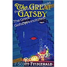 The Great Gatsby(Annotated): Romance (English Edition)