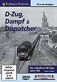 D-Zug, Dampf & Dispatcher