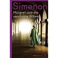 Maigret und die verrückte Witwe: Roman