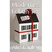 Modernes Leben 12 (German Edition)