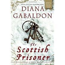 The Scottish Prisoner: A Novel
