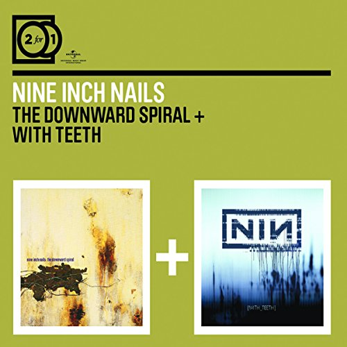 2for1: The Downward Spiral / With Teeth