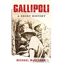 Gallipoli: A Short History (English Edition)