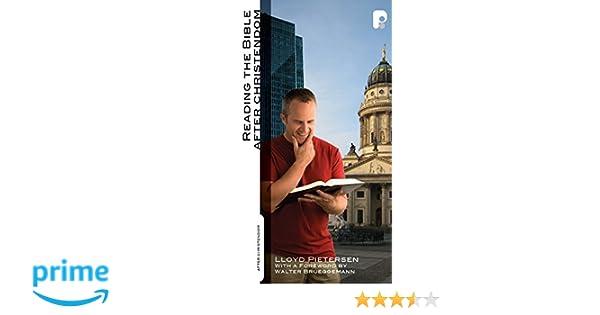 Reading The Bible After Christendom Amazon Lloyd Pietersen
