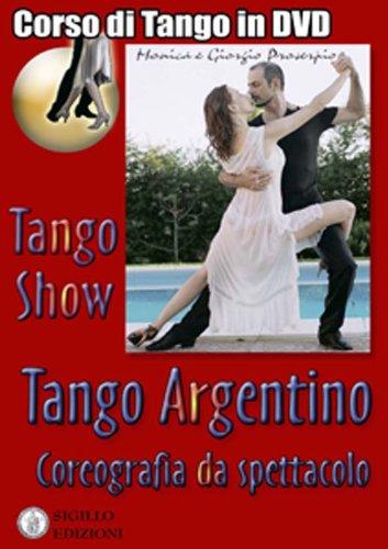 Tango Show, corso di tango argentino in DVD