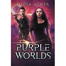 Purple Worlds: A Space Fantasy (Planet Origins Book 4)
