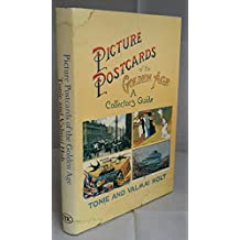 Picture Postcards of the Golden Age: A Collector's Guide
